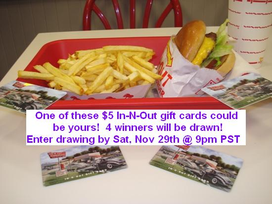 Yummies 4 Tummies :-) | Giveaway: $5 In-N-Out gift cards–4 winners!